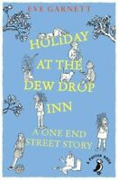 Holiday at the Dew Drop Inn by Eve Garnett 9780241355879 | Brand New