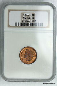 NGC MS65 RB 1894 INDIAN HEAD CENT 1c  (BC02)