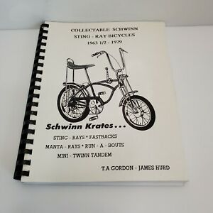 Collectable Schwinn Sting-Ray Bicycles 1963-1979 Book James Hurd HTF