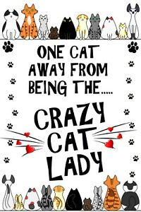 Cat Lover - Crazy Cat Lady - Flexible Magnet Sticks to any flat metal surface.