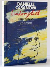 Danielle Casanova L'indomptable P. DURAND Ent. Geneviève de Gaulle Messidor 1990