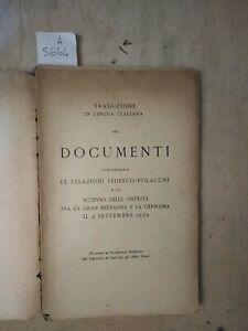 Documenti concernenti le relazioni tedesco polacche(ostilità 1939)