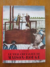 LE VRAI CHEVALIER DE MAISON ROUGE PAR LENOTRE 1951