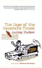 The Case of the General's Thumb by Andrey Kurkov - Medium Paperback