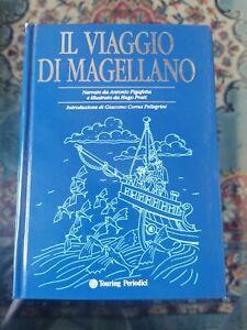 Libro Il Viaggio Di Magellano - Illustrato Da Hugo Pratt