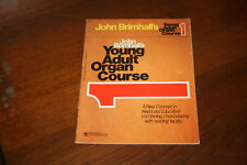 John Brimhall's Young Adult Organ Course Book 1 1975 Songbook