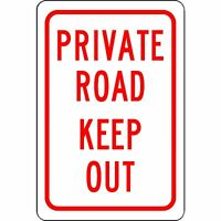 "Private Road Keep Out Aluminum Metal 8"" x 12"" Sign - Will Not Rust"