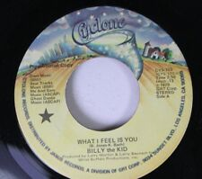 Rock Promo 45 Billy The Kid - What I Feel Is You / What I Feel Is You On Cyclone
