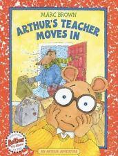 Arthur's Teacher Moves In (Arthur Adventures) by Brown, Marc