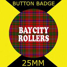 BAY CITY ROLLERS-BUTTON BADGE 25MM BADGE OR FRIDGE MAGNET
