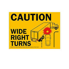 JJ KELLER 965 - Transport Safety Sign - Caution Wide Turns (Yellow Vinyl w/ Larg