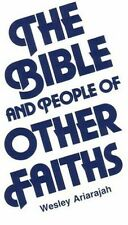 The Bible and People of Other Faiths (ExLib) by S. Wesley Ariarajah
