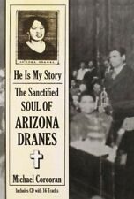 Arizona Dranes - He Is My Story : The Sancti (NEW CD)
