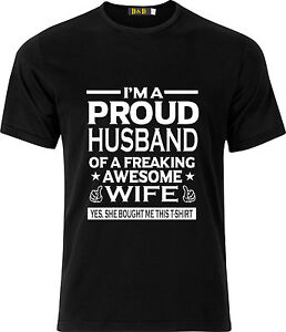 IM A PROUD HUSBAND OF A FREAKING AWESOME WIFE PARTY GIFT GIFT COTTON T SHIRT