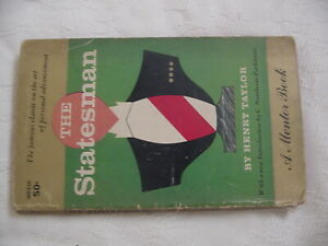 The Statesman by Henry Taylor-Mentor Paperback First Printing-1958