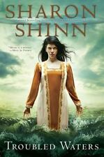 Troubled Waters Shinn, Sharon Hardcover