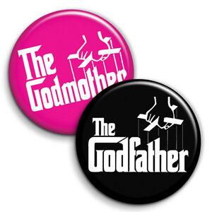 Godfather / GodMother Button Badges - 25mm 1 inch Christening God Parent Parody