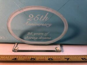 Vintage Glass Sign , Plaque / 25Th Anniversary / 25 years of sharing dreams/ New