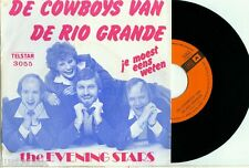 the EVENING STARS - DE COWBOYS VAN DE RIO GRANDE - TELSTAR VINYL SINGEL