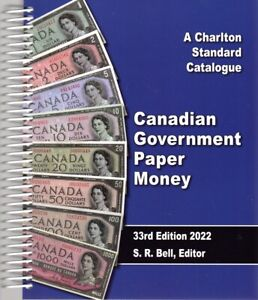 New 2022 Charlton Canadian Government Paper Money, 33rd Edition, 418 pages
