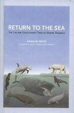 Return to the Sea: The Life and Evolutionary Times of Marine Mammals, Berta, Ann
