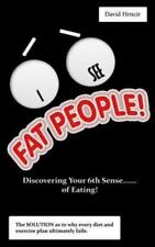 I See Fat People! : Discovering Your 6th Sense... of Eating! by David Hrncir...