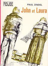 JOHN et LAURA // Collection Spirale // Paul ZINDEL // 1ère Edition