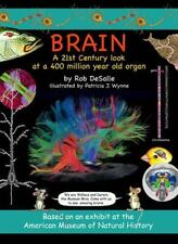 Brain: A 21st Century Look at a 400 Million Year Old Organ: By DeSalle, Rob, ...