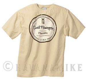 Cuban La FLORIDITA Havana Cuba ERNEST HEMINGWAY T-Shirt 100% Cotton CIGAR BAR