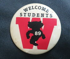 UNIVERSITY OF WISCONSIN BADGERS FOOTBALL PIN PINBACK  - 1989 WELCOME STUDENTS