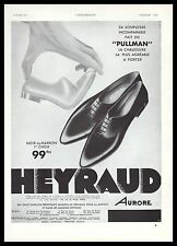 Publicité chaussures HEYRAUD mode fashion shoes vintage photo print ad 1933 -4h