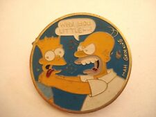 PINS RARE WHY YOU LITTLE  THE SIMPSONS BD TV wxc 31