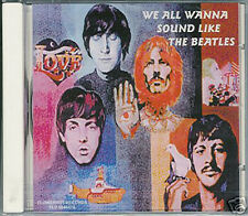 V.A. - WE ALL WANNA SOUND LIKE THE BEATLES Soundalikes