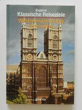 Klassische Reiseziele England Westminter Abbey in London Atlantis