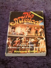 Richard Kislan - The Musical american musical theatre revised expanded edition
