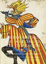 Dichos y hechos de Alfonso Rey de Aragón. ENVÍO URGENTE (ESPAÑA)