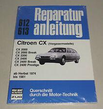 Reparaturanleitung Citroen CX 2000, CX 2000 Break, CX 2200, CX 2400 - ab 1974!