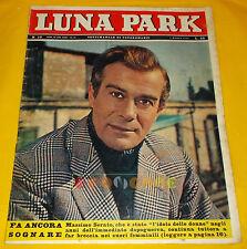 LUNA PARK 1963 n. 10 Massimo Serato, Chelo Alonso