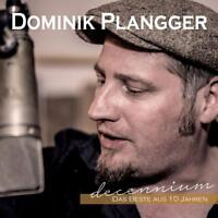 DOMINIK PLANGGER - DECENNIUM   CD NEW