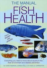 Manual of Fish Health. Chris Andrews, Adrian Exell, Neville Carrington-ExLibrary