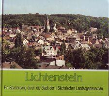 Lichtenstein=Ein Sparziergang durch d.Stadt Landesgartenschau/Chronik/b.Zwickau