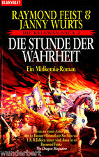 "Raymond Feist - "" Kelewan Saga 2 - Die Stunde der WAHRHEIT ( Midkemia ) "" - tb"