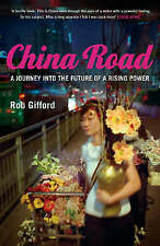 China Road: A Journey into the Future of a Rising Power, Gifford, Rob, New Book