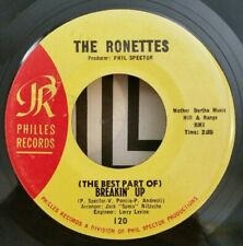 Ronettes Philles 120 (THE BEST PART OF) BREAKIN' UP (SOUL 45) OBO / PLAYS VG++