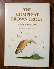 1st Ed...1974 THE COMPLETE BROWN TROUT by Cecil E. Heacox, Illus by Wayne Trimm