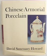 Chinese Armorial Porcelain David S Howard Reference Book Dust Jacket Masterpiece