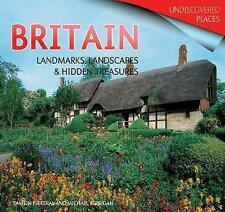Britain: Landmarks, Landscapes and Hidden Treasures by Tamsin Pickeral, Michael