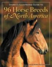 Storey's Illustrated Guide to 96 Horse Breeds Of North America Hardback