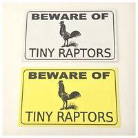 Beware Of Tiny Chicken Raptors Sign Rooster Wall Plaque Chicken Coop Hen