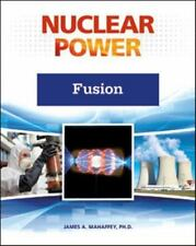 Fusion (Nuclear Power) (Nuclear Power (Facts on File))-ExLibrary